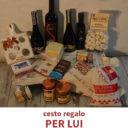 Cesto Idea Regalo, Per Lui, Luvirie Romagna